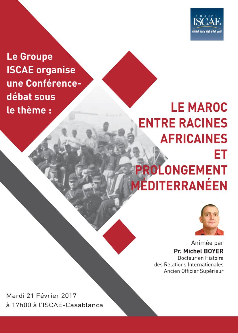 Conférence-débat sous le thème  «LE MAROC ENTRE RACINES AFRICAINES ... 7c620d27d2e